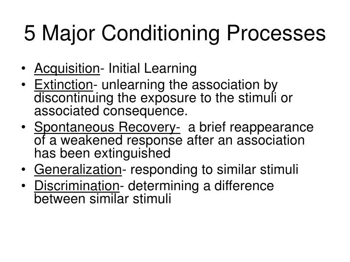 5 Major Conditioning Processes