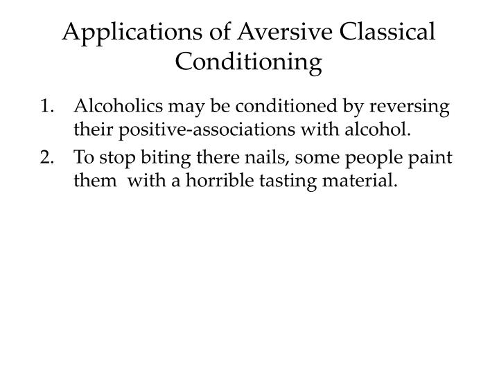 Applications of Aversive Classical Conditioning