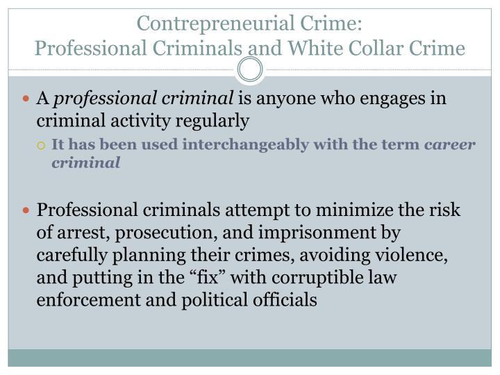 Contrepreneurial Crime: