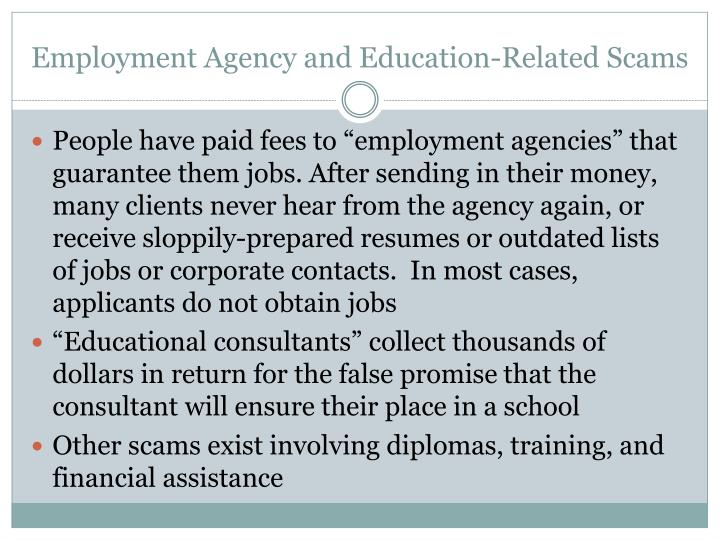 Employment Agency and Education-Related Scams
