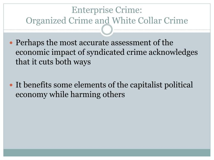 Enterprise Crime: