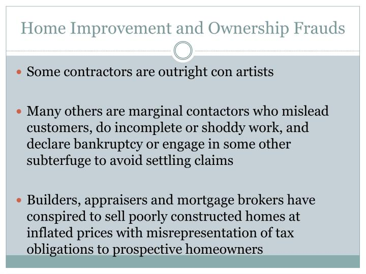 Home Improvement and Ownership Frauds