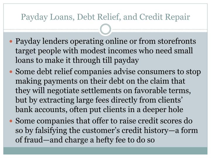 Payday Loans, Debt Relief, and Credit Repair