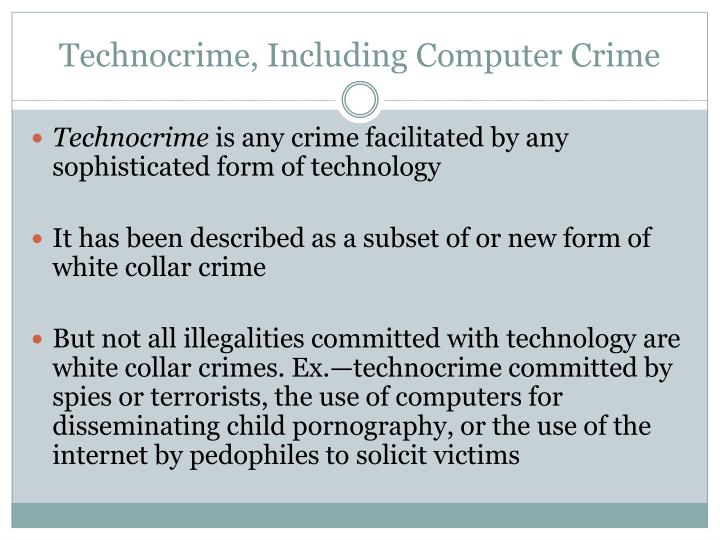 Technocrime, Including Computer Crime