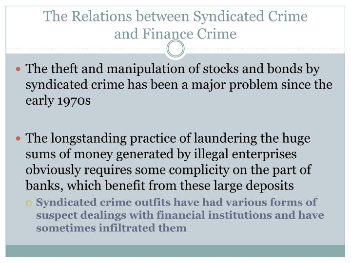 The Relations between Syndicated Crime