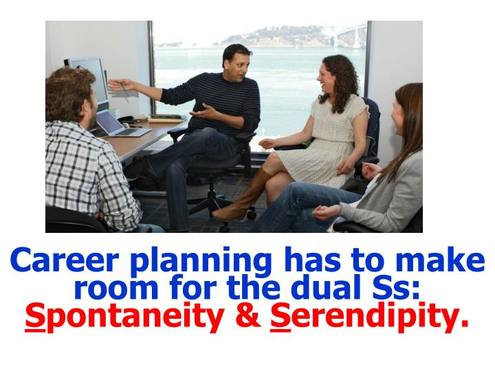 Career planning has to make room for the dual