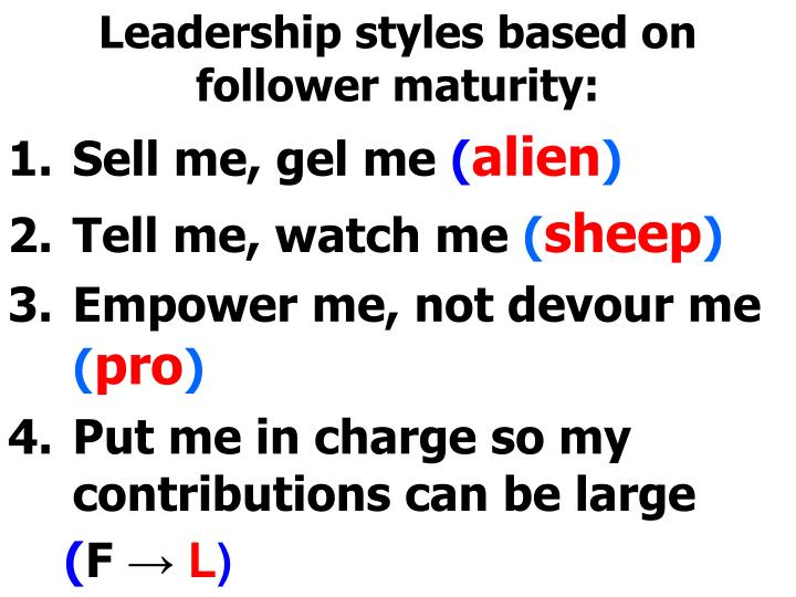 Leadership styles based on follower