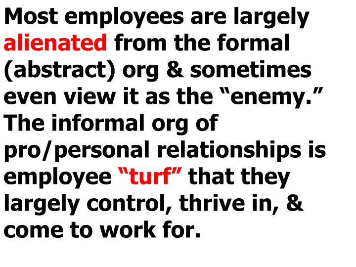 Most employees are largely