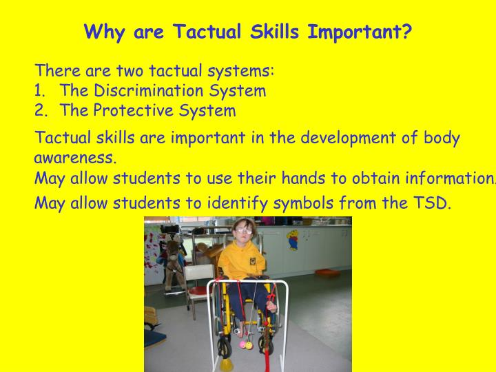 Why are Tactual Skills Important?
