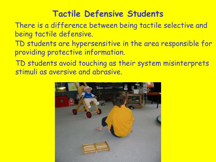 Tactile Defensive Students