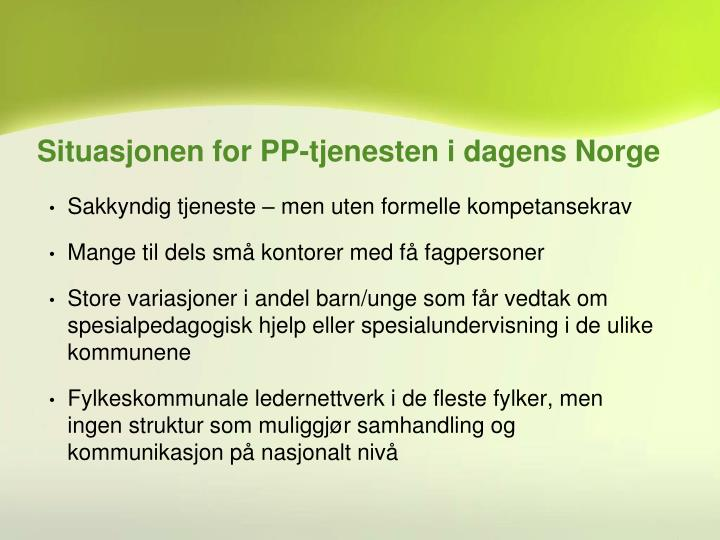 Situasjonen for PP-tjenesten i dagens Norge