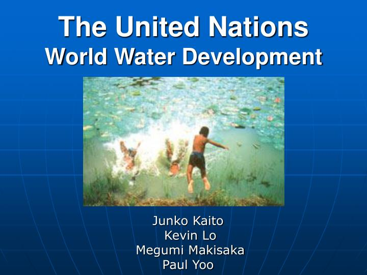 The united nations world water development