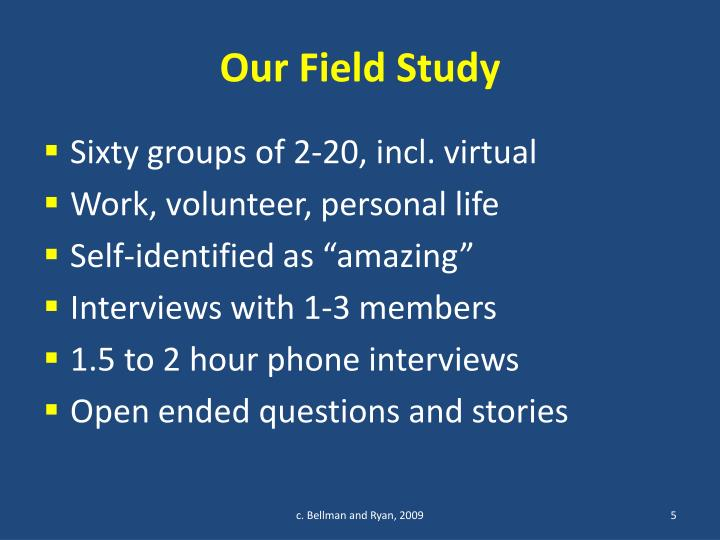 Our Field Study