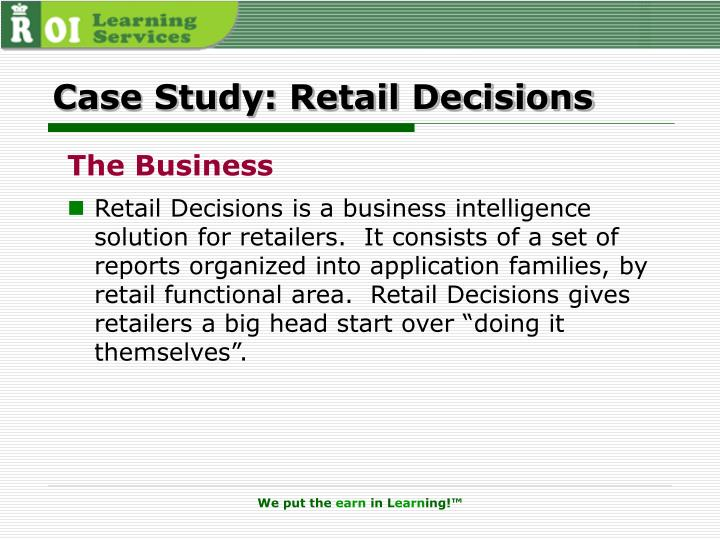 Case Study: Retail Decisions
