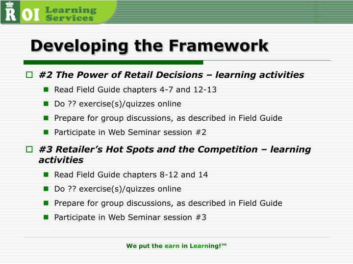 Developing the Framework