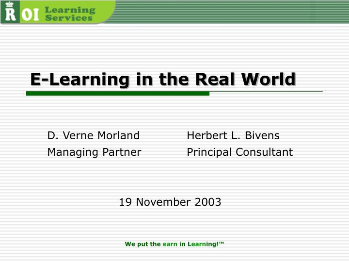 E-Learning in the Real World