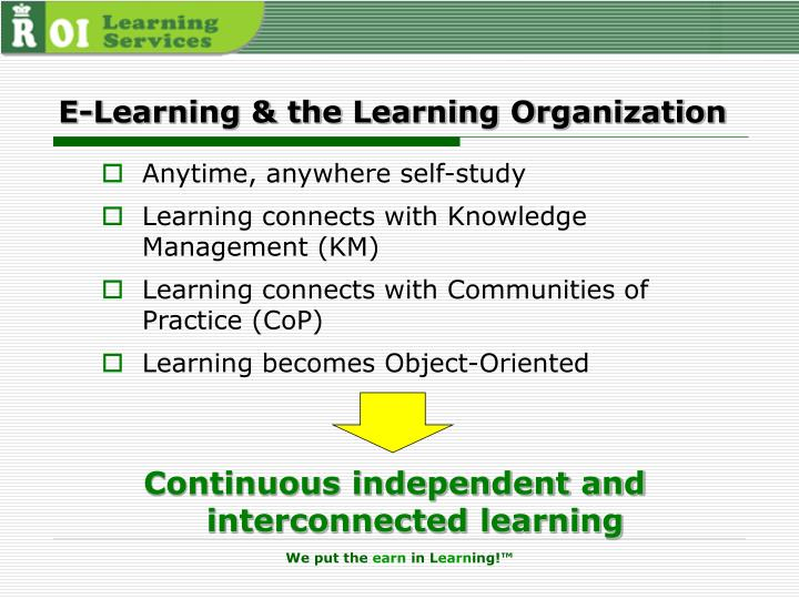 E-Learning & the Learning Organization