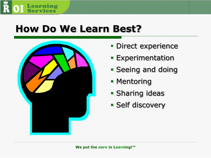 How Do We Learn Best?