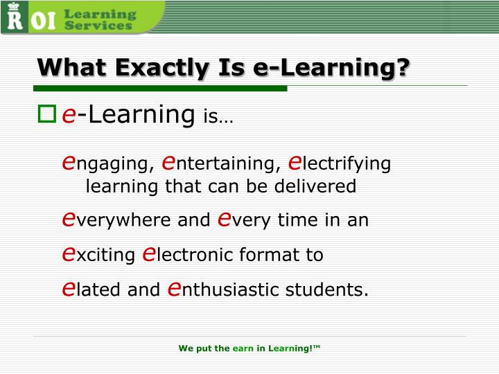 What Exactly Is e-Learning?
