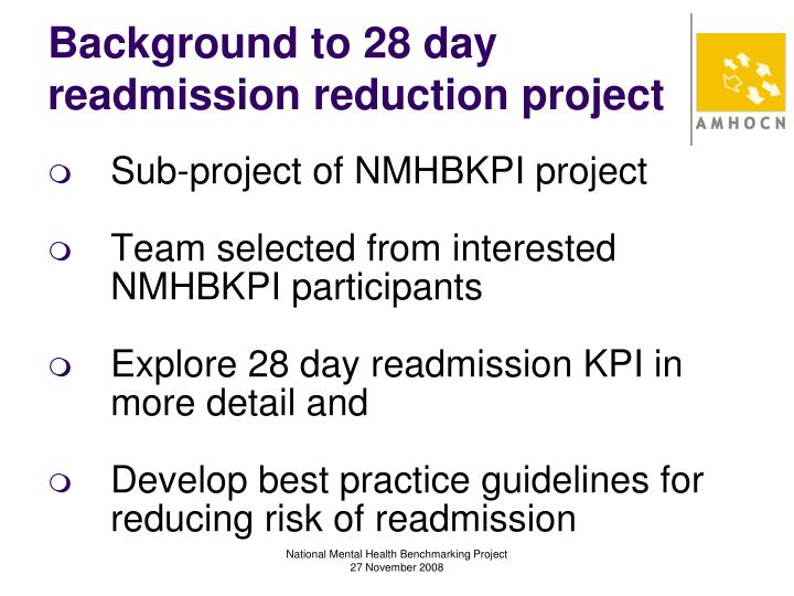 Background to 28 day readmission reduction project