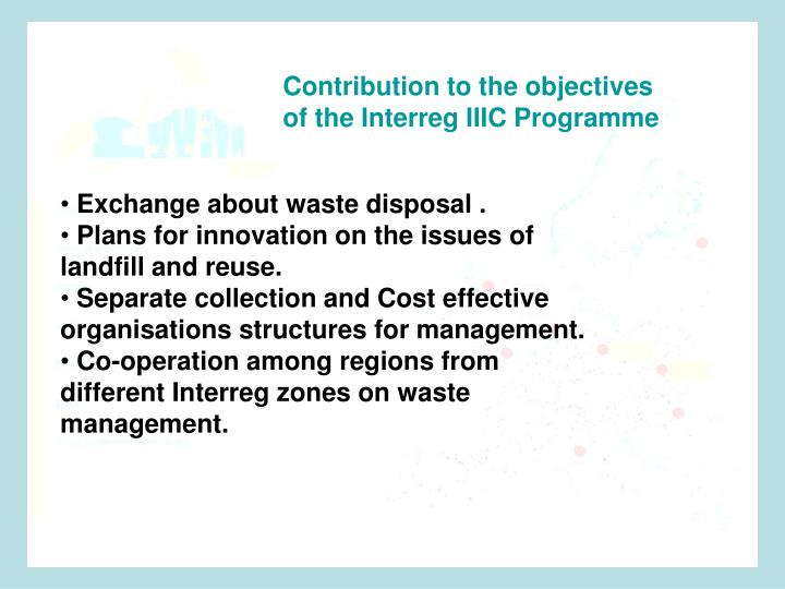 Contribution to the objectives of the Interreg IIIC Programme