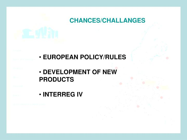 CHANCES/CHALLANGES