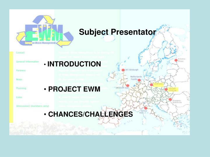 Subject Presentator
