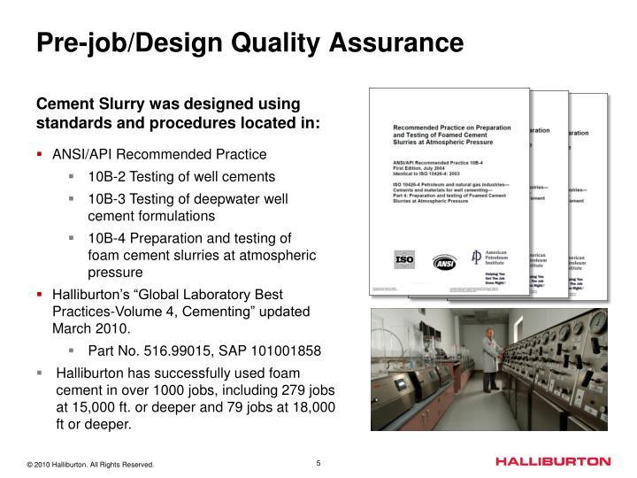 Pre-job/Design Quality Assurance