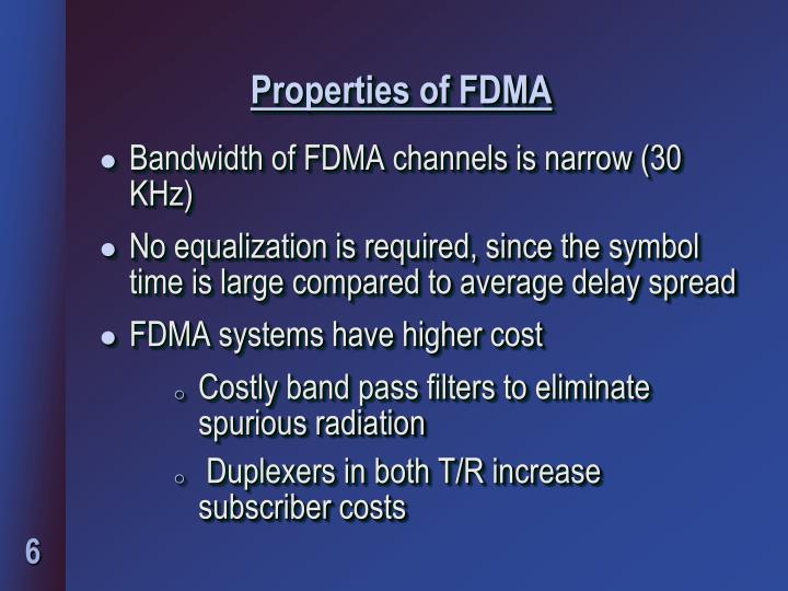 Properties of FDMA