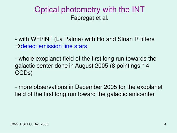 Optical photometry with the INT
