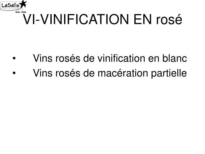 VI-VINIFICATION EN rosé