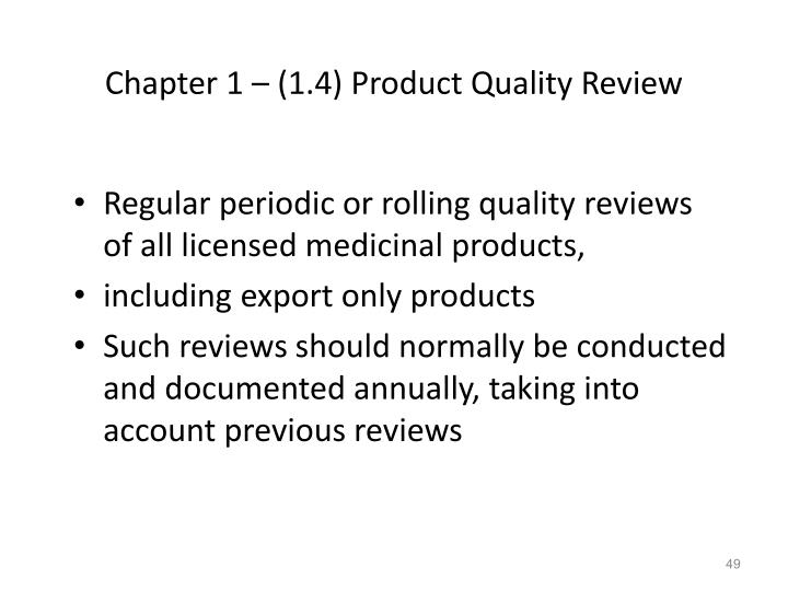 Chapter 1 – (1.4) Product Quality Review