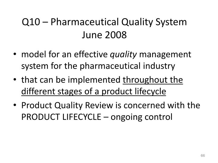 Q10 – Pharmaceutical Quality System