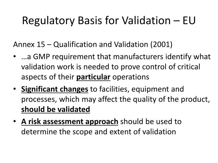Regulatory Basis for Validation – EU