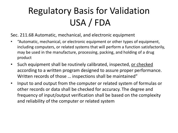 Regulatory Basis for Validation