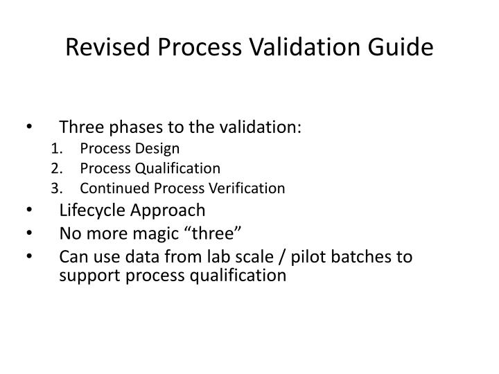 Revised Process Validation Guide