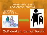 humanisme is een levensbeschouwing