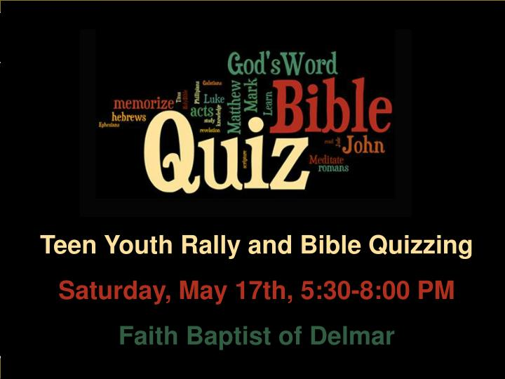 Teen Youth Rally and Bible