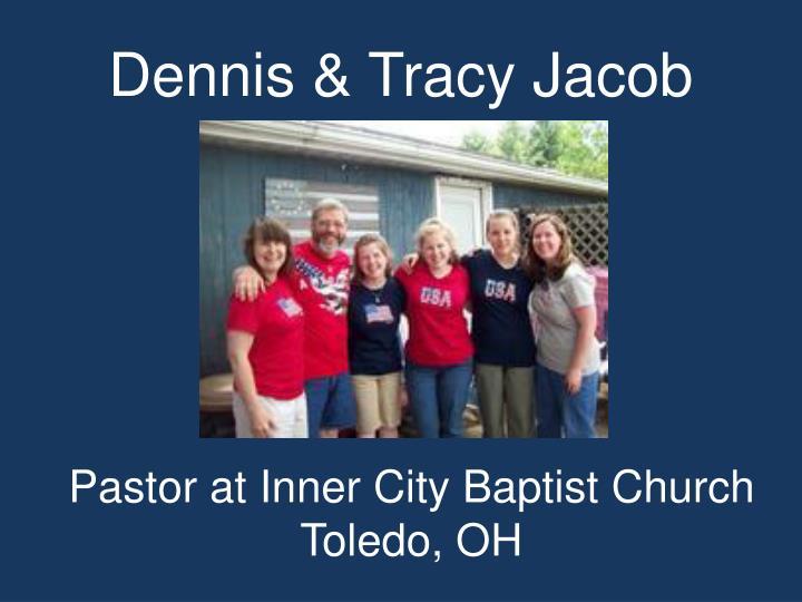 Dennis & Tracy Jacob