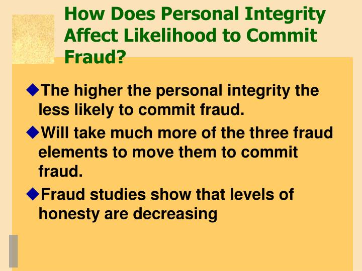 How Does Personal Integrity Affect Likelihood to Commit Fraud?