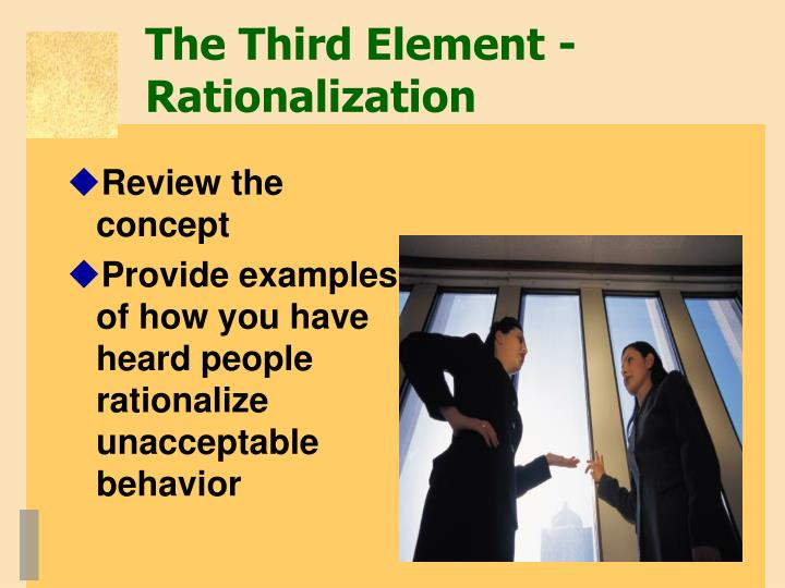 The Third Element -  Rationalization