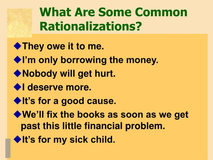 What Are Some Common Rationalizations?