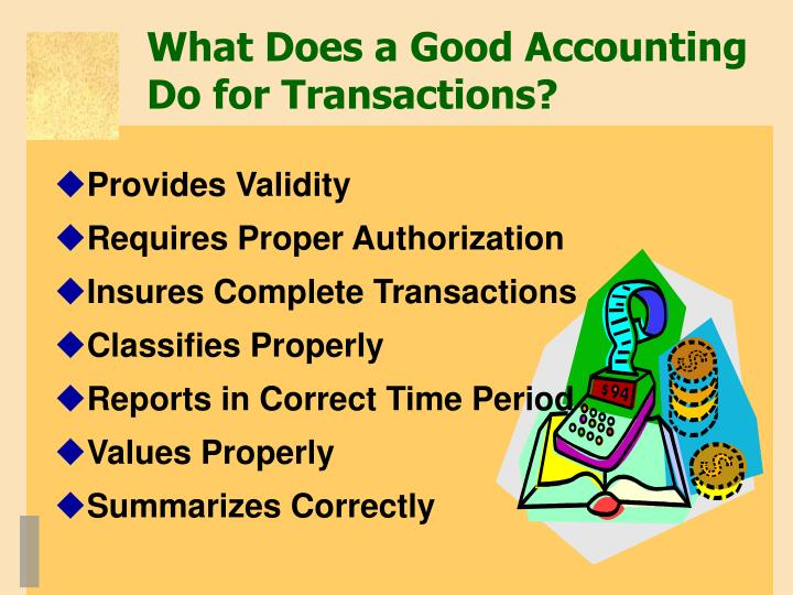 What Does a Good Accounting Do for Transactions?