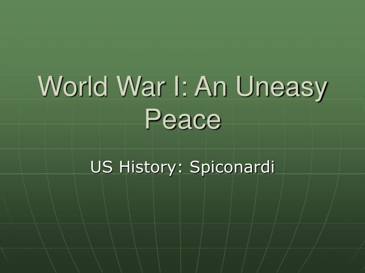 World war i an uneasy peace