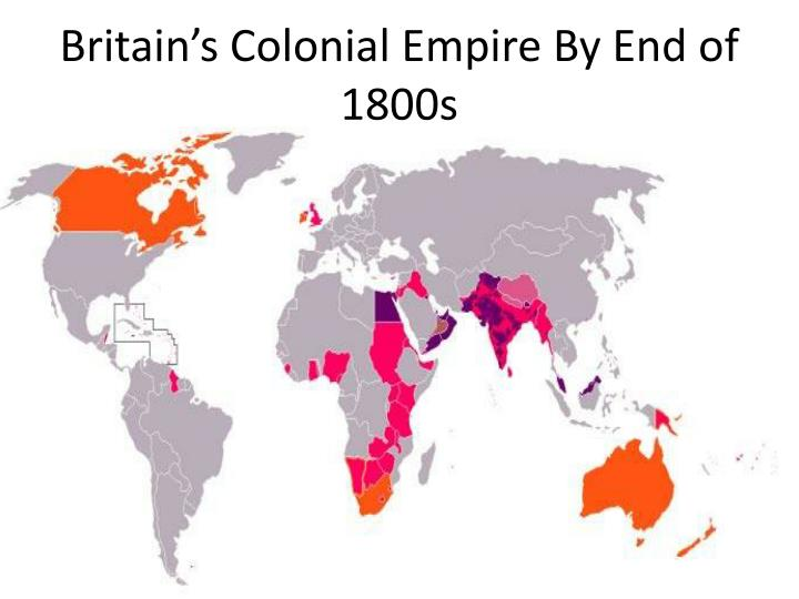 Britain's Colonial Empire By End of 1800s