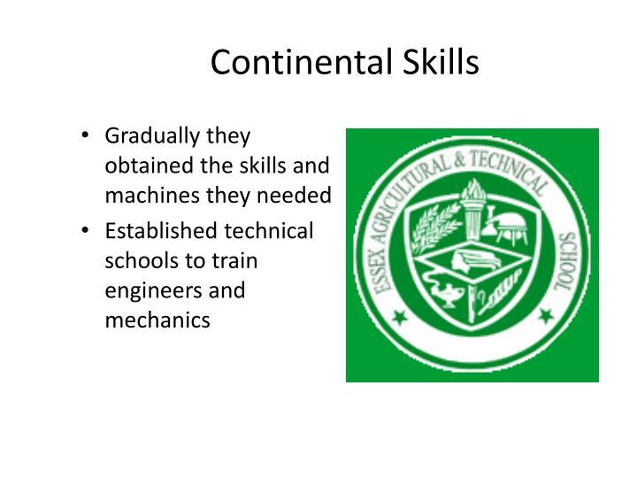Continental Skills