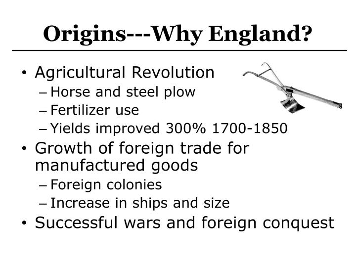 Origins---Why England?