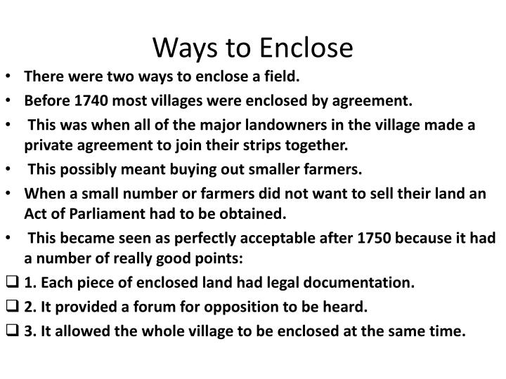 Ways to Enclose