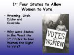 1 st four states to allow women to vote