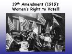 19 th amendment 1919 women s right to vote